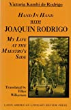 img - for Hand in Hand with Joaqu n Rodrigo: My Life at the Maestro's Side book / textbook / text book