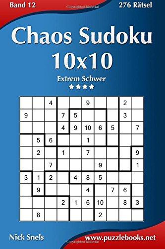Chaos Sudoku 10x10 - Extrem Schwer - Band 12-276 Rätsel