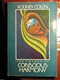 The Theory of Conscious Harmony, Rodney Collin, Janet Collin Smith, 1891802003