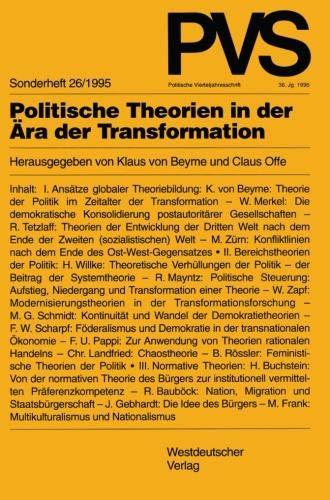 Politische Theorien in der Ära der Transformation (Politische Vierteljahresschrift Sonderhefte) (German Edition) PDF