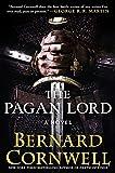 Image of The Pagan Lord: A Novel (Saxon Tales)