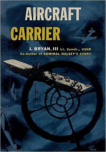 Aircraft Carrier: Joseph Bryan: Amazon.com: Books
