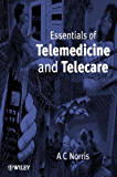 Essentials of Telemedicine and Telecare