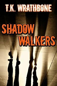 Shadow Walkers (English Edition) por [Wrathbone, T.K.]
