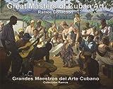Great Masters of Cuban Art, 1900-1958/Grandes Maestros del Arte Cubano, Zeida Comesanas Sardinas, 0615240453