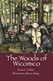 The Woods of Wicomico, Nuala C. Galbari, 1883911974