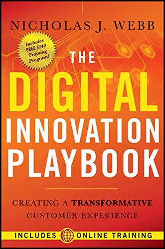 The Digital Innovation Playbook: Creating a Transformative Customer Experience by Wiley