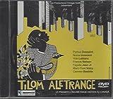 Tilom Aletrange (Le Petit Homme A L'Etranger)