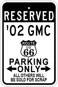 2002 02 GMC JIMMY Route 66 Parking Sign - 10 x 14 Inches