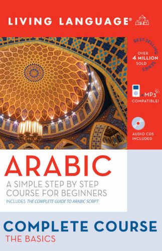 Complete Arabic: The Basics (Book and CD Set): Includes Coursebook, 3 Audio CDs, and Guide to Arabic Script (Complete Ba