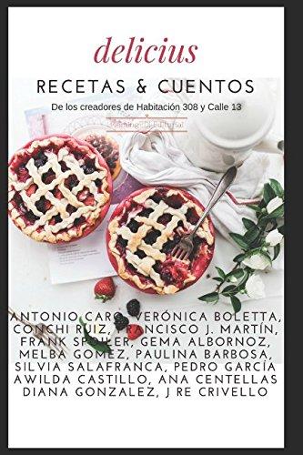 Delicius Recetas & Cuentos (Spanish Edition)