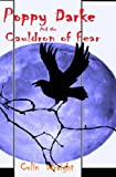 Poppy Darke and the Cauldron of Fear, Colin Wraight, 146096425X
