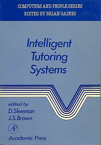 Intelligent Tutoring Systems (Intelligent Tutoring Systems (Computers and People)