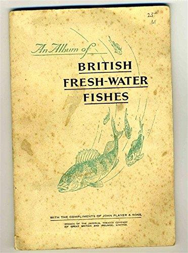 An Album of British Fresh Water Fishes John Player Cigarette Cards (John Player Cigarettes)