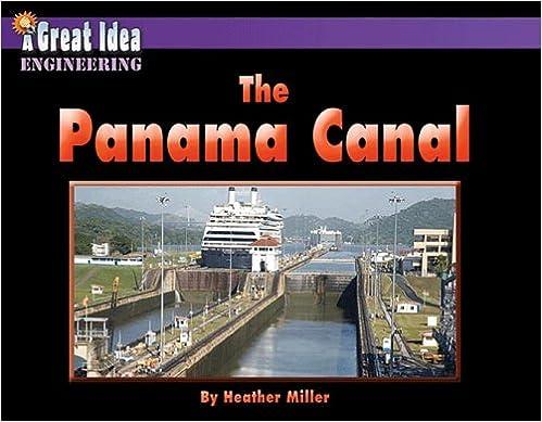 The Panama Canal (Great Idea)