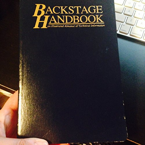 Backstage Handbook: An Illustrated Almanac of Technical...