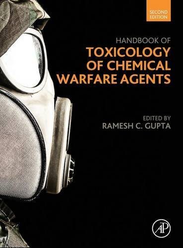 Handbook Of Toxicology Of Chemical Warfare Agents, Second Edition