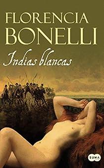 Indias blancas par Florencia Bonelli