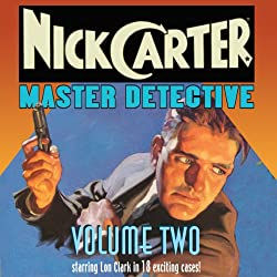 Nick Carter: Master Detective: Volume Two