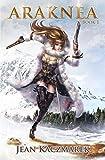 Araknea - Book 1