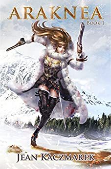 Araknea - Book 1 by [Kaczmarek, Jean]