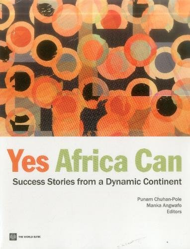 Search : Yes, Africa Can: Success Stories from a Dynamic Continent