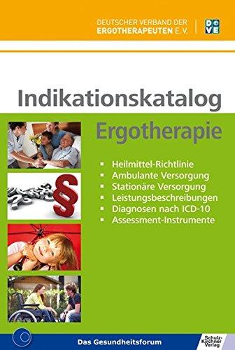 indikationskatalog-ergotherapie-heilmittel-richtlinie-ambulante-versorgung-stationre-versorgung-leistungsbeschreibungen-diagnosen-nach-icd-10-assessment-instrumente