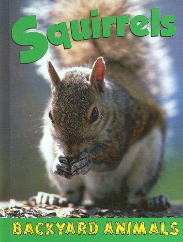 Download Squirrels (Backyard Animals) pdf