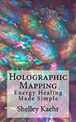 Holographic Mapping: Energy Healing Made Simple