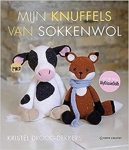 Mijn knuffels van sokkenwol: van de website MyKrissieDolls: Amazon.es: Kristel Droog-Dekkers, Daniëlle de Gelder, Christel Krukkert, Gerhard Witteveen: ...