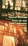Train de nuit pour Lisbonne par Mercier