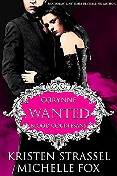 Wanted (Blood Courtesans Book 2) by [Strassel, Kristen, Fox, Michelle]