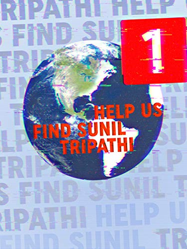 (Help Us Find Sunil Tripathi)