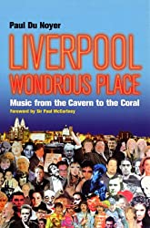 Liverpool - Wondrous Place: Wondrous Place - Music from the Cavern to the Coral