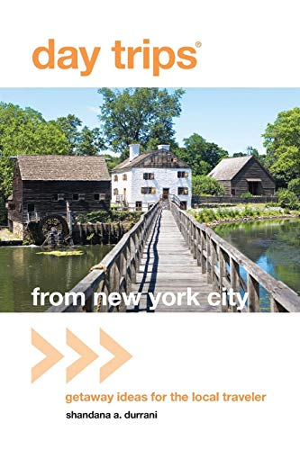 Day Trips® from New York City: Getaway Ideas For The Local Traveler (Day Trips Series) (Best Day Trips Pennsylvania)