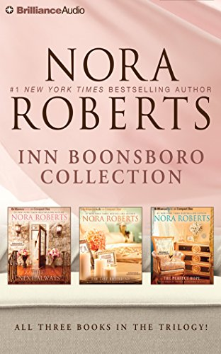 Nora Roberts – Inn BoonsBoro Collection: The Next Always, The Last Boyfriend, The Perfect Hope (Nora Roberts Inn Boonsboro Trilogy)
