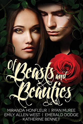(Of Beasts and Beauties: Five Full-Length Novels Retelling Beauty & the Beast (Enclave Boxed Set) (Volume)