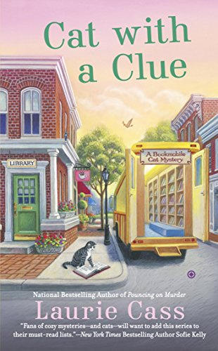 (Cat With a Clue (A Bookmobile Cat Mystery Book)