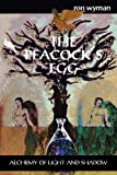The Peacock's Egg, Ron Wyman, 1906958343