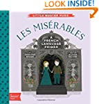 Les Miserables: A BabyLit� French Lan...