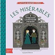 Les Miserables: A BabyLit French Language Primer