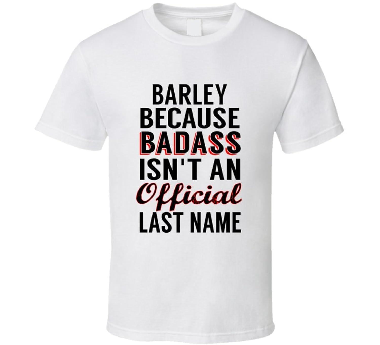 Bardley Because Badass Isnt An Official Name T Shirt