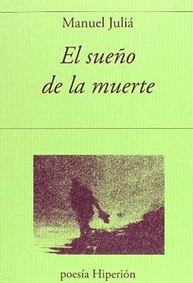 El sueño de la muerte (Poesía Hiperión): Amazon.es: Manuel ...