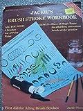 Jackie's Brush Stroke Workbook 9780941284394