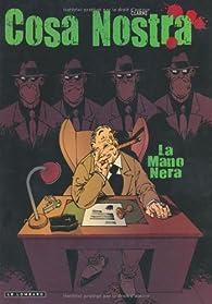 Cosa Nostra, Tome 2 : La mano nera par  Clarke