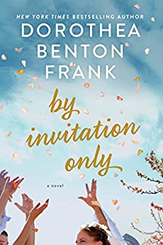 By Invitation Only: A Novel by [Frank, Dorothea Benton]