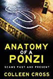 Anatomy of a Ponzi, Colleen Cross, 0987883534