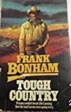 Tough Country, Frank Bonham, 0441818501