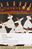 img - for The Masnavi, Book One: Bk. 1 (Oxford World's Classics) by Jalal al-Din Rumi (2008-07-10) book / textbook / text book