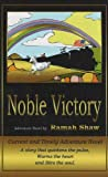 img - for Noble Victory by Ramah L. Shaw (2006-08-01) book / textbook / text book